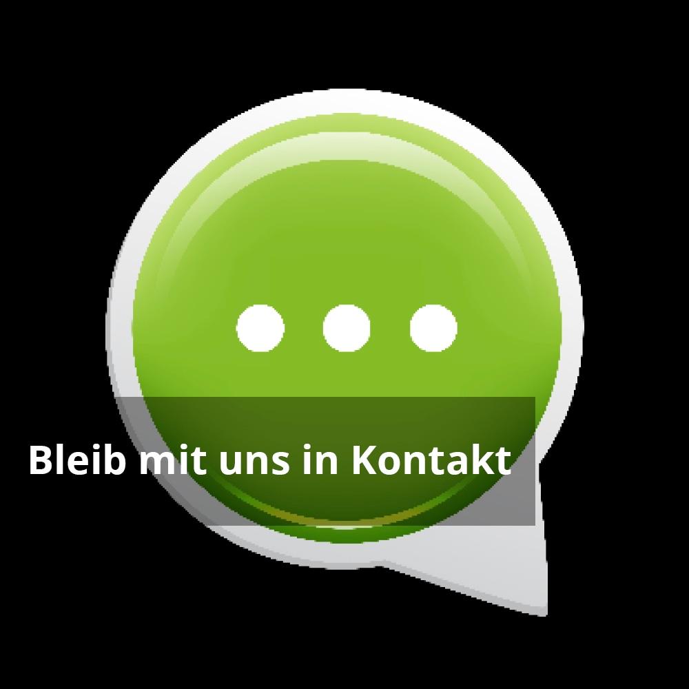 Gesprächsblase Icon mit Text 'Bleib mit uns in Kontakt'
