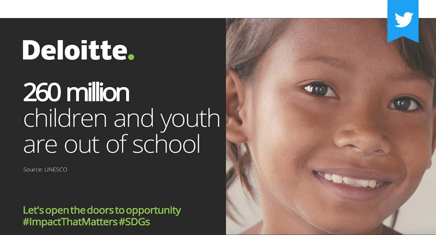 Deloitte. 260 million childeren and youth are out of school. Source: Unesco. Let's open the doors to opportunity #UNGA #SDGs #GlobalGoals