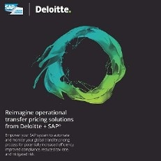 Reimagine operational transfer pricing solutions from Deloitte + SAP